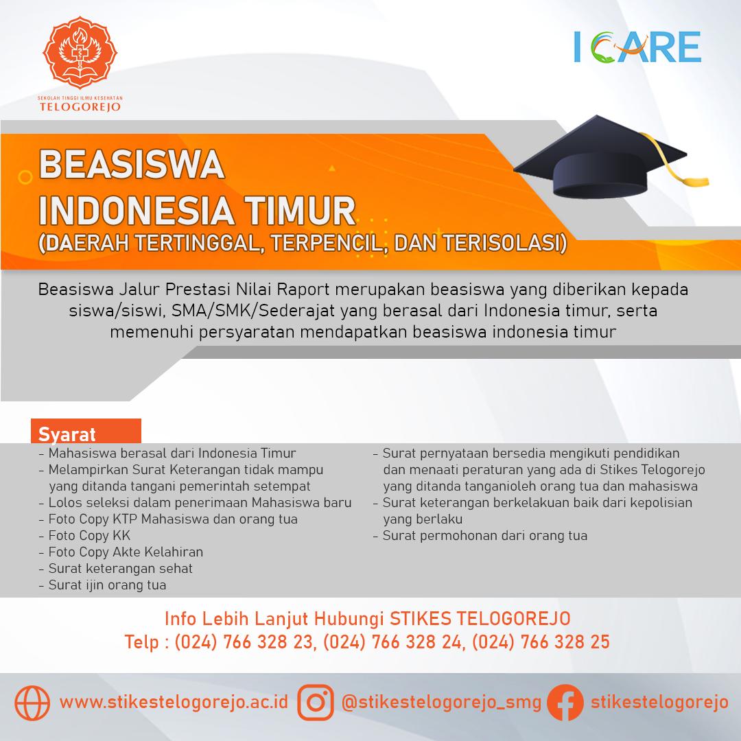 BEASISWA  INDONESIA TIMUR (DAERAH TERTINGGAL, TERPENCIL, DAN TERISOLASI)